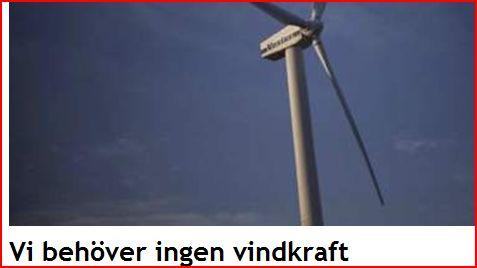 Vi behöver ingen vindkraft