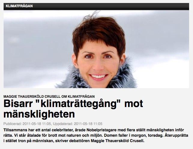 Bisarr  klimaträttegång  mot mänskligheten Artikel av Maggie Thauersköld Crusell Newsmill