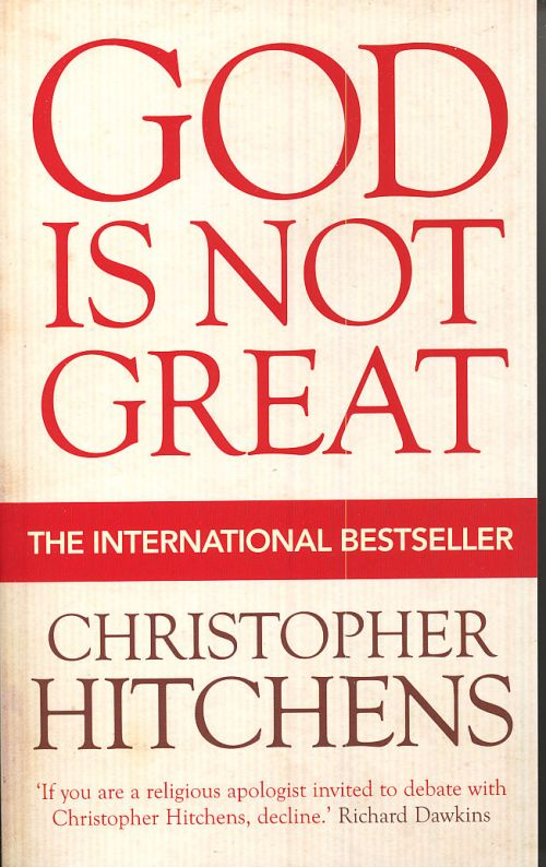 hitchens christopher god is not great
